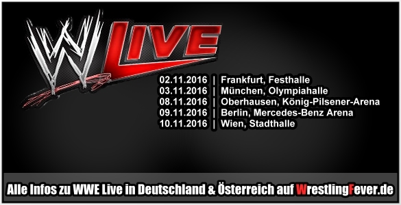 wwe wwe live im november 2016 in frankfurt m nchen oberhausen berlin wien alle infos. Black Bedroom Furniture Sets. Home Design Ideas