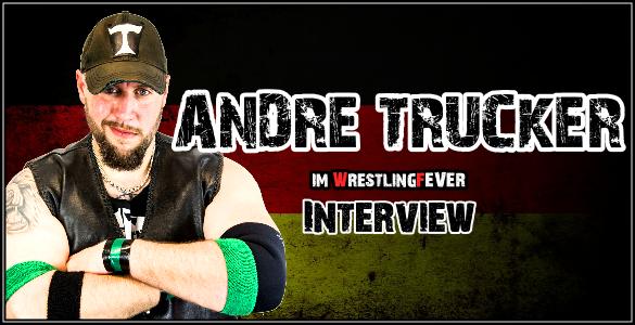 Andre_Trucker_Interview_WrestlingFever