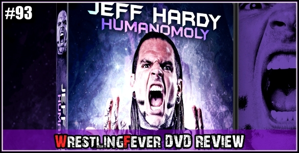 Jeff_Hardy_Humanomoly_DVD_Review