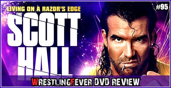 Scott_Hall_DVD_Review_WrestlingFever.de