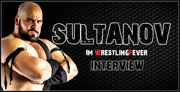 Sultanov im WrestlingFever Interview